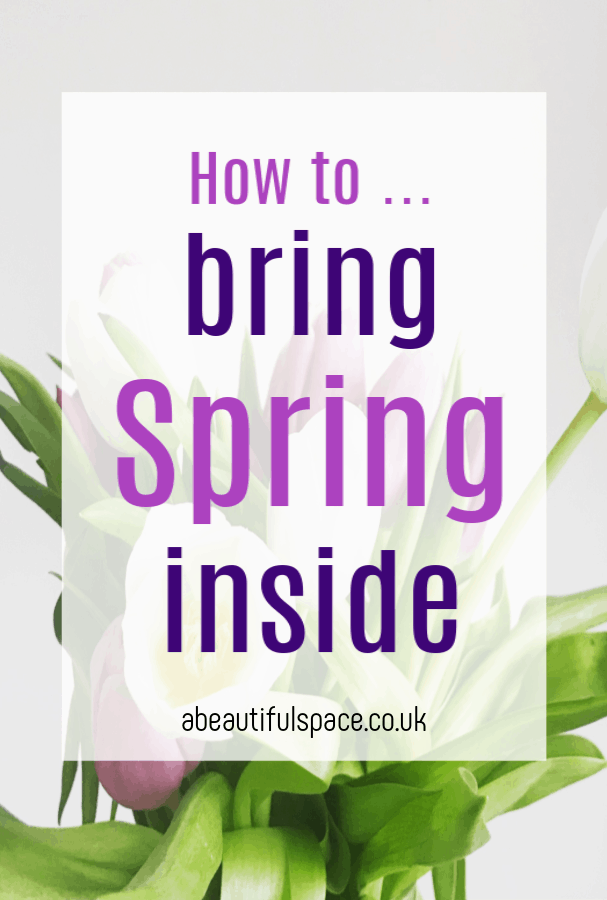 How to Bring Spring Inside