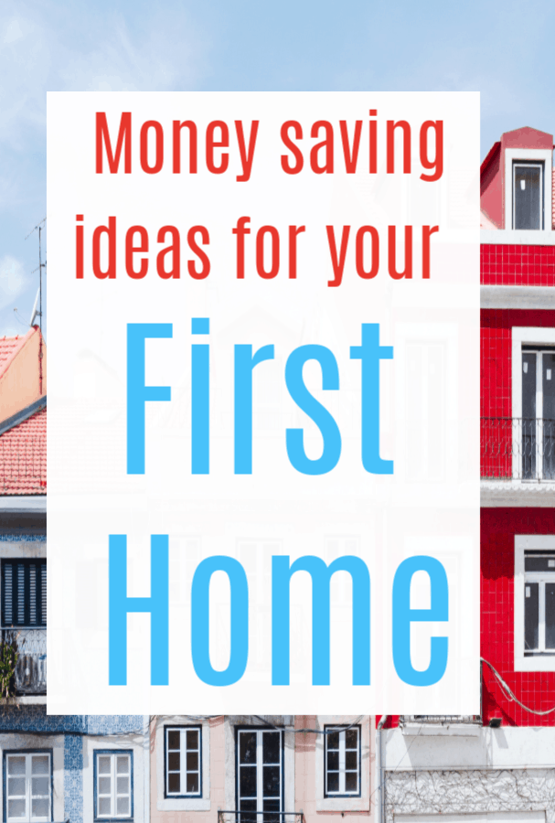 First Home Money Saving Ideas #firsthome #homehacks #moneysaving #propertybuying #propertyladder