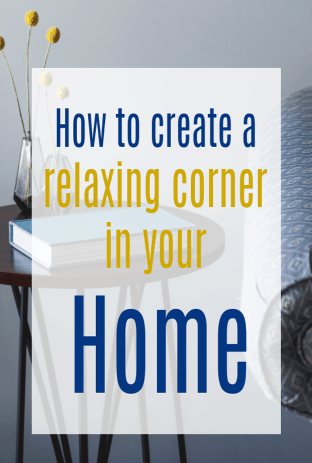 create a relaxing corner in your home