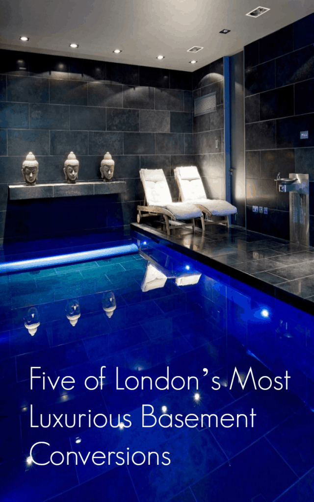 Five of London's Most Luxurious Basement Conversions