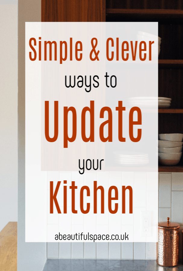 Clever ways to update a kitchen, simple and impactful ways to give your kitchen a refresh and update its look #kitchenmakeover #kitchendecor #kitchendesign