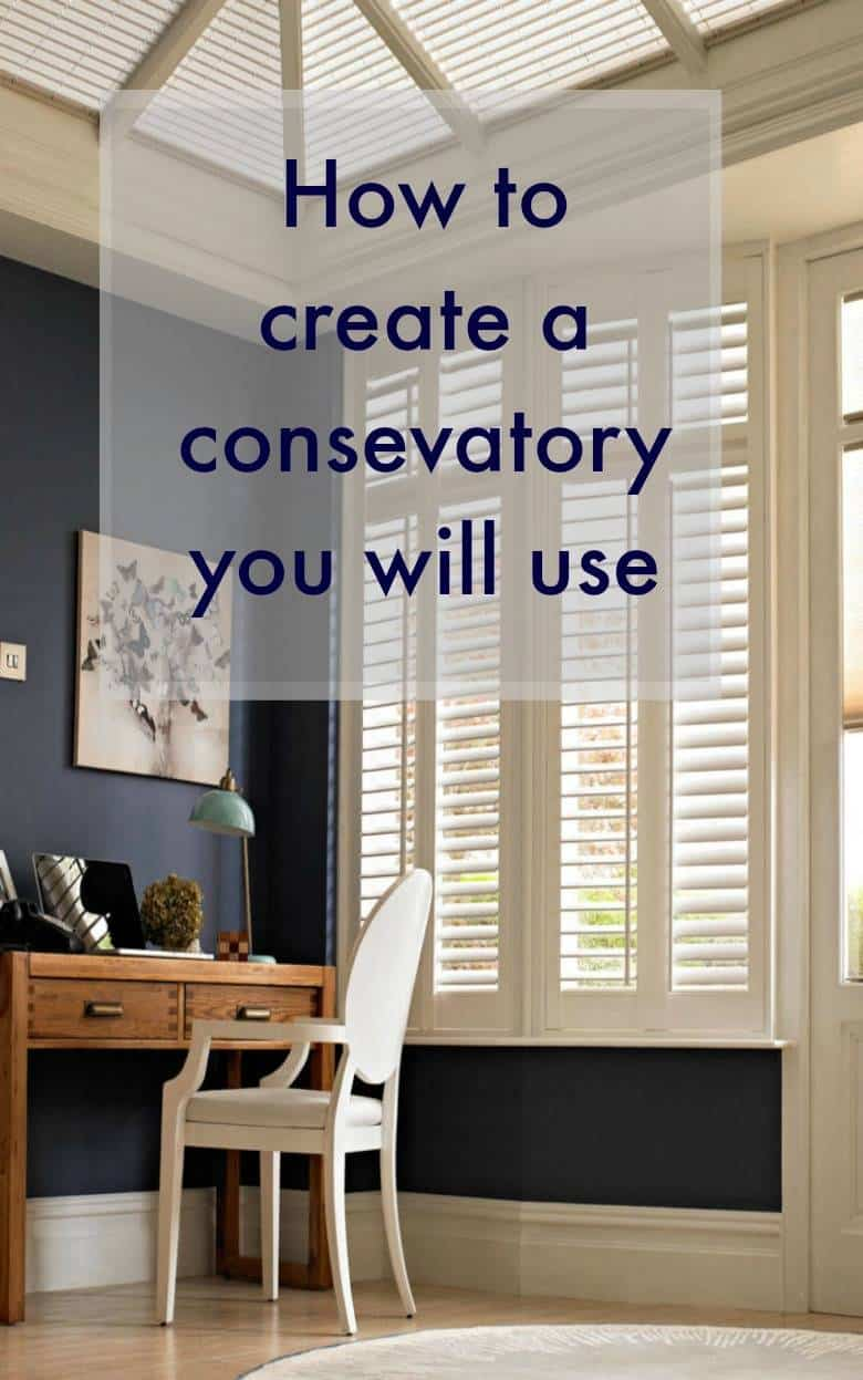 How to create a conservatory you will use, top tips for makeing your consevatory a room you love and adore to sepend time in #conservatorymakeover #conservatory