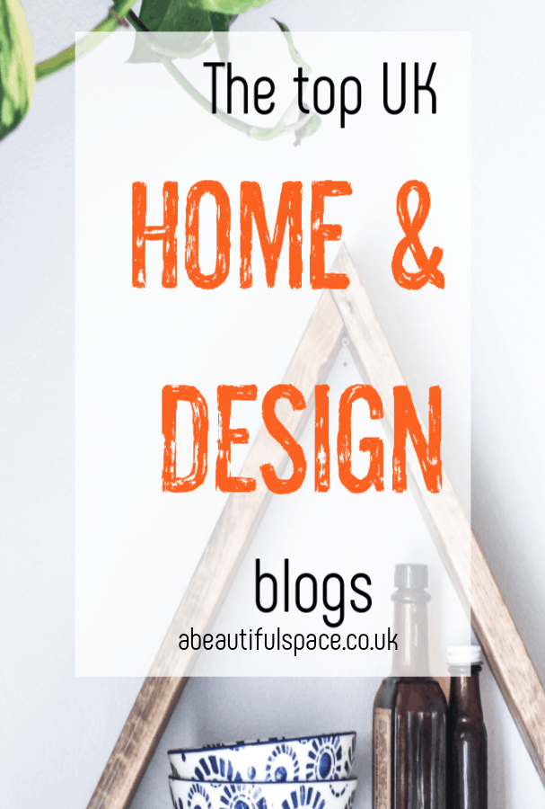 The top UK interiors blogs - do you love home and design? Well if so these blogs are for you the best home and design blogs in the UK have so much tooffer in terms on interiors advice and decor tips  you will want to chack them put #homeblogs #homedesignblogs #homedecor #interiorsblogs