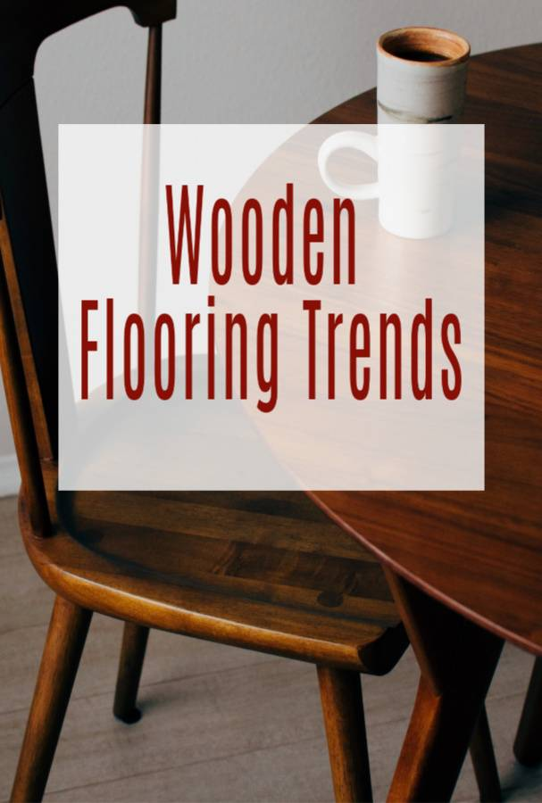 wooden floor trends