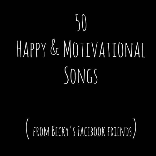 happy and motivational songs