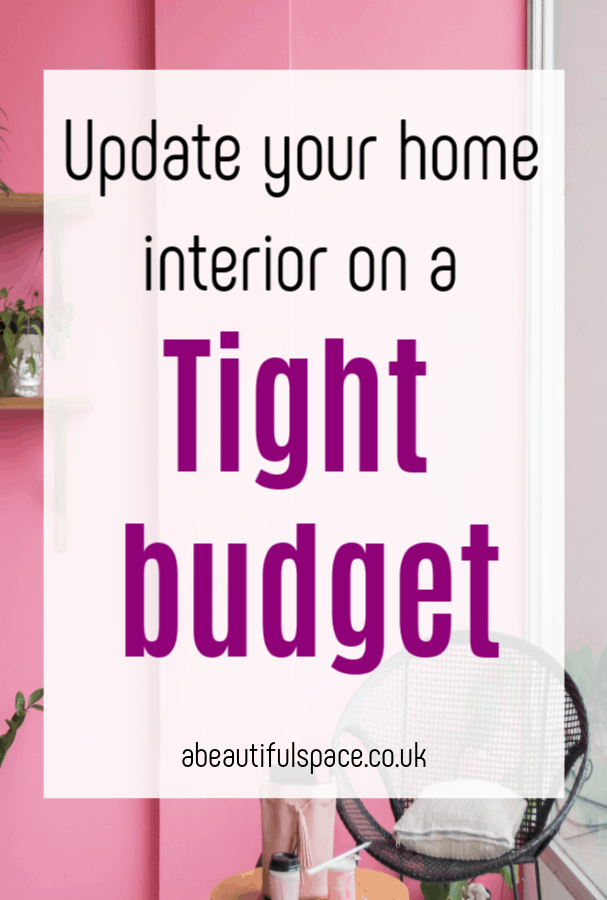 updating your home interior on a tight budget, top tips for a low cost home makeover #budgetmakeover #thriftyhomedecor #frugalhome #frugalmakeover