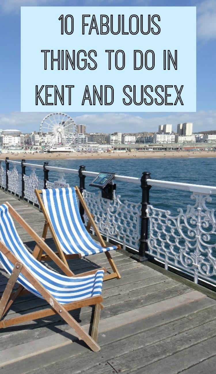 things to do in Kent and Sussex