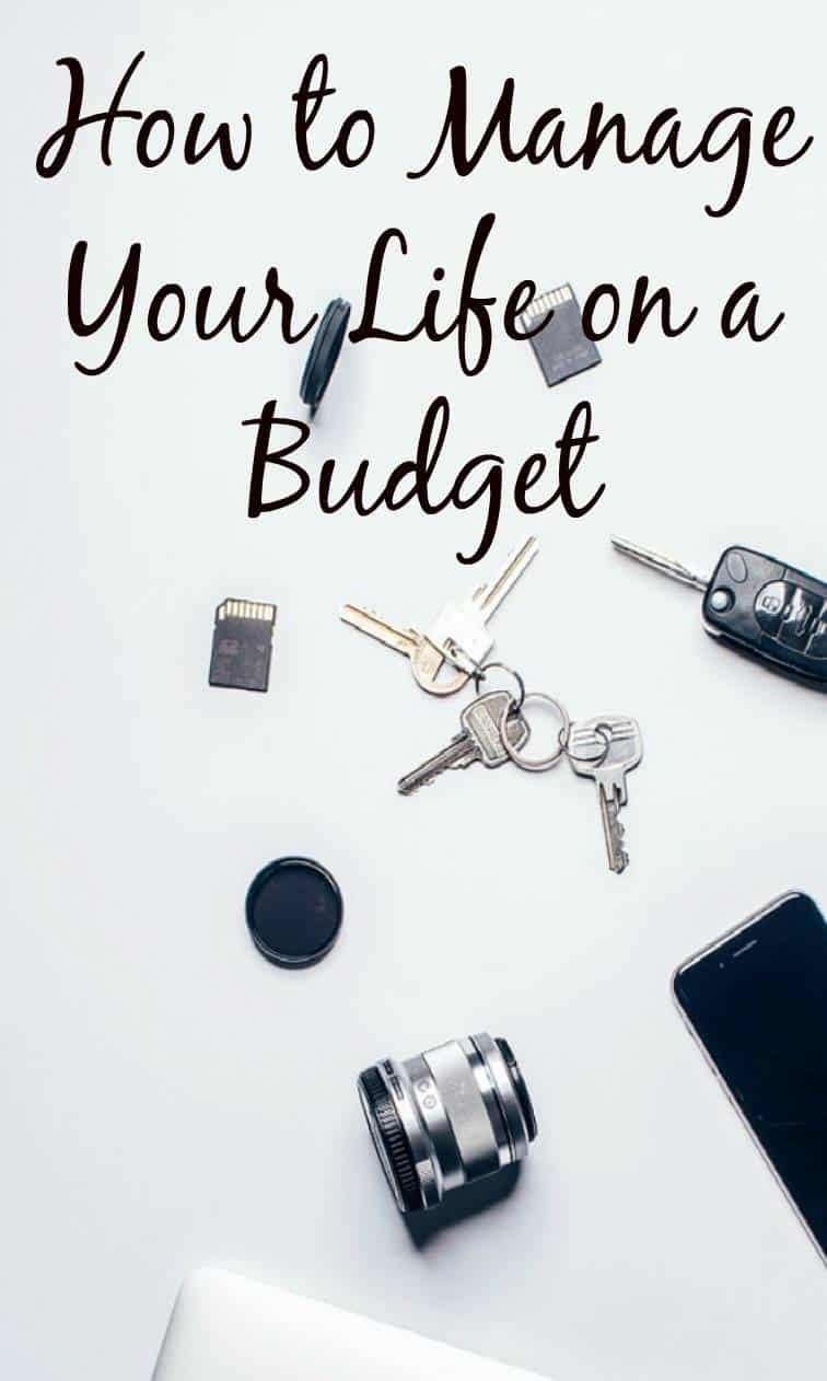How to Manage Your Life on a Budget