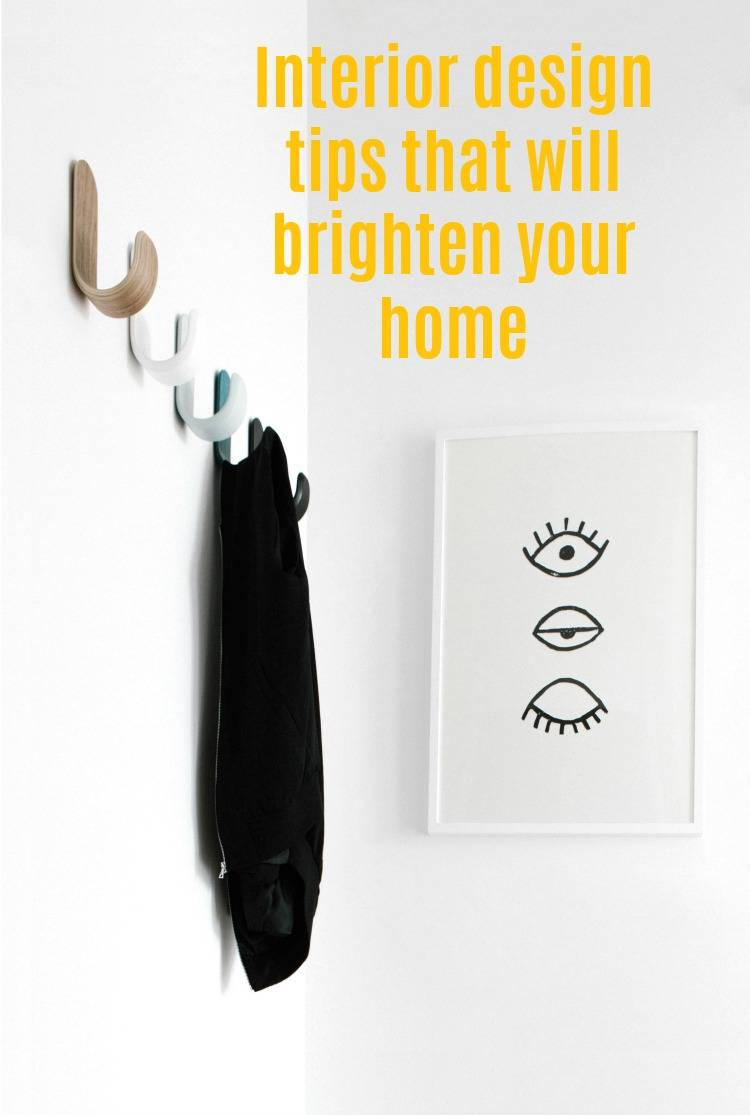 Interior design tips that will brighten your home