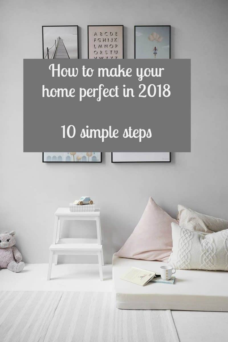 How to make your home perfect