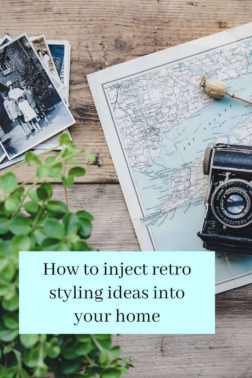 Retro styling ideas for your home