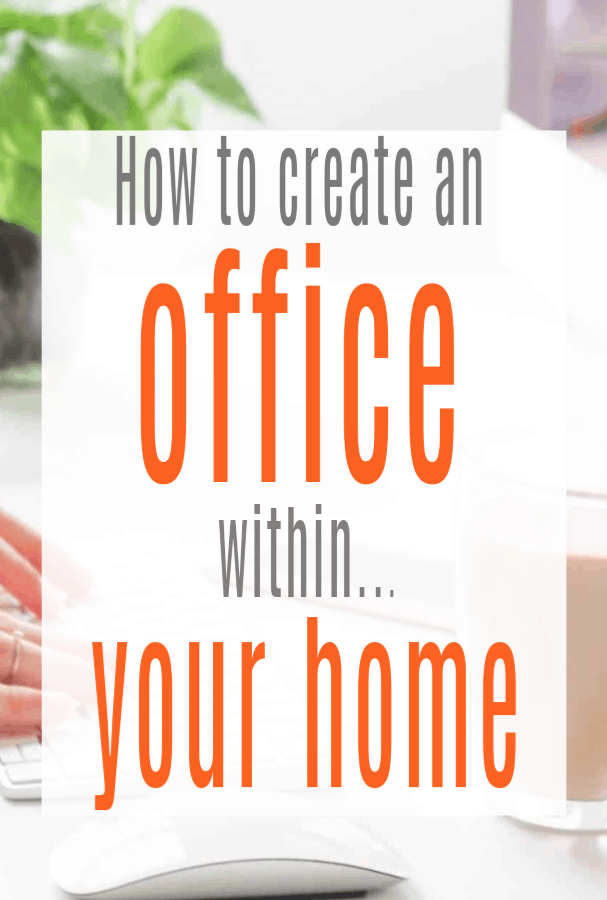 How To Make An Office Within Your Home