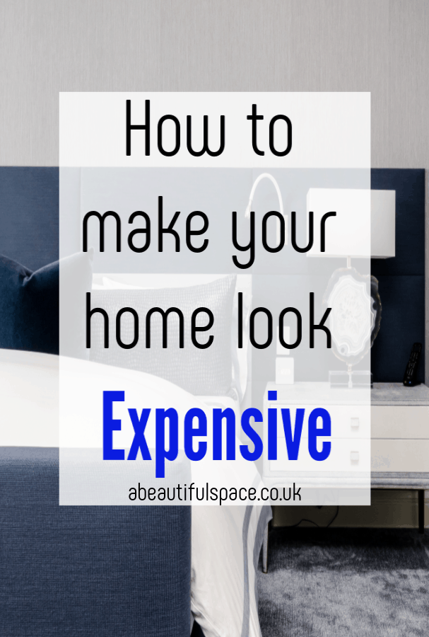 Make your space look expensive , these simple and impactful ddesign tips willmake your homes look expensive and achieve the luxe decor effect you are after #homedecor #expensivehome #richhomes #luxehomedecor