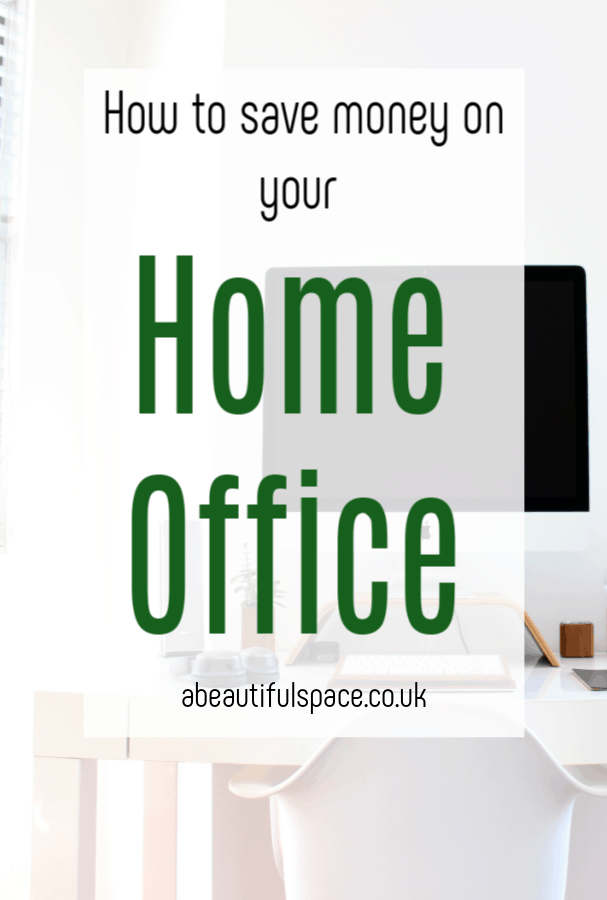 Save Money on Your Home Office, top tips om a low cost, budget home office that is both stylish and practical #homeoffice #homeofficedecor