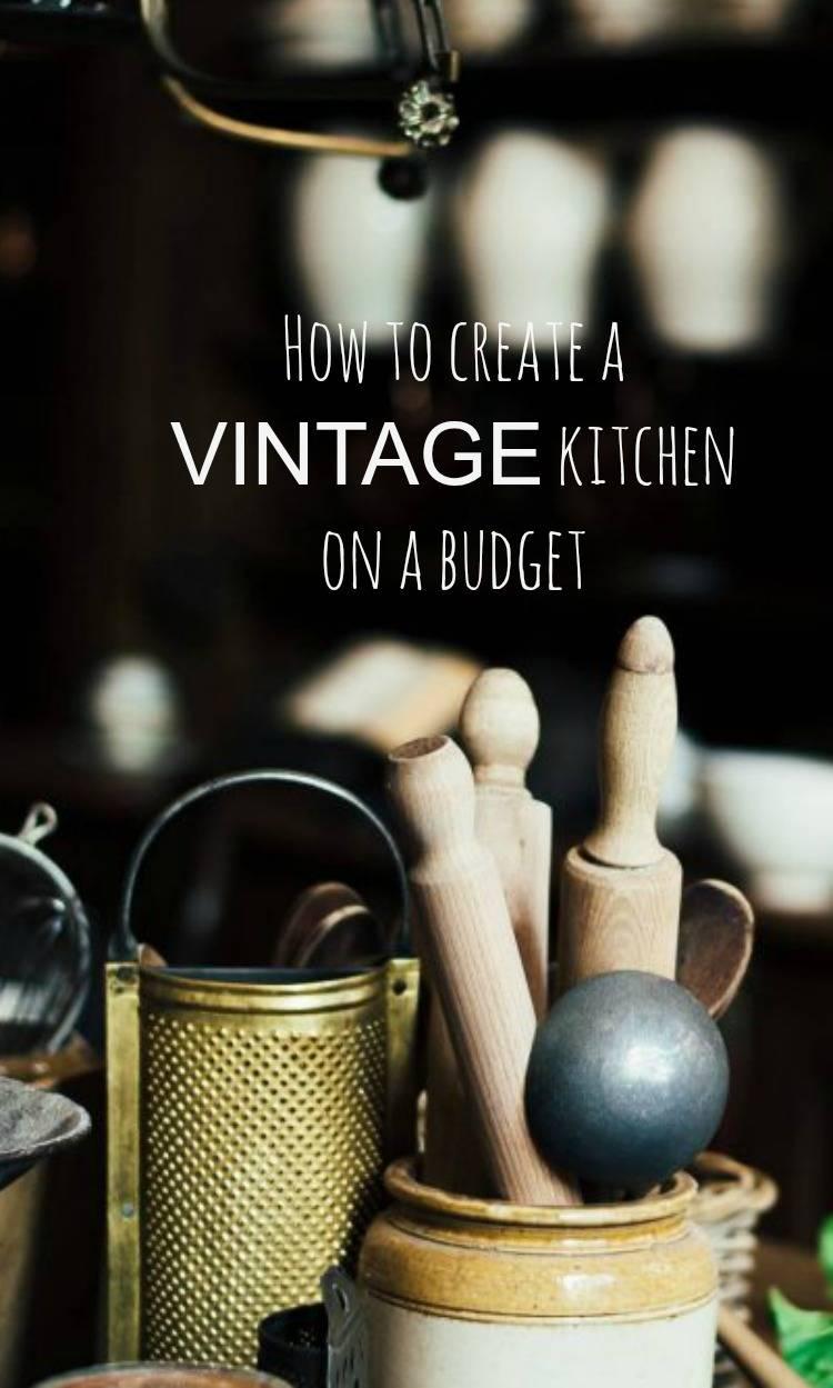 Vintage Kitchen on a budget