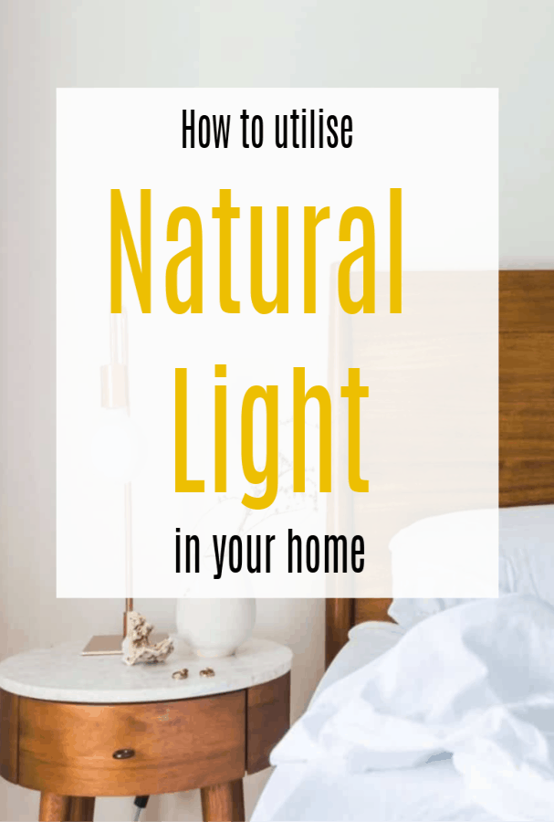 utilise natural light in your home