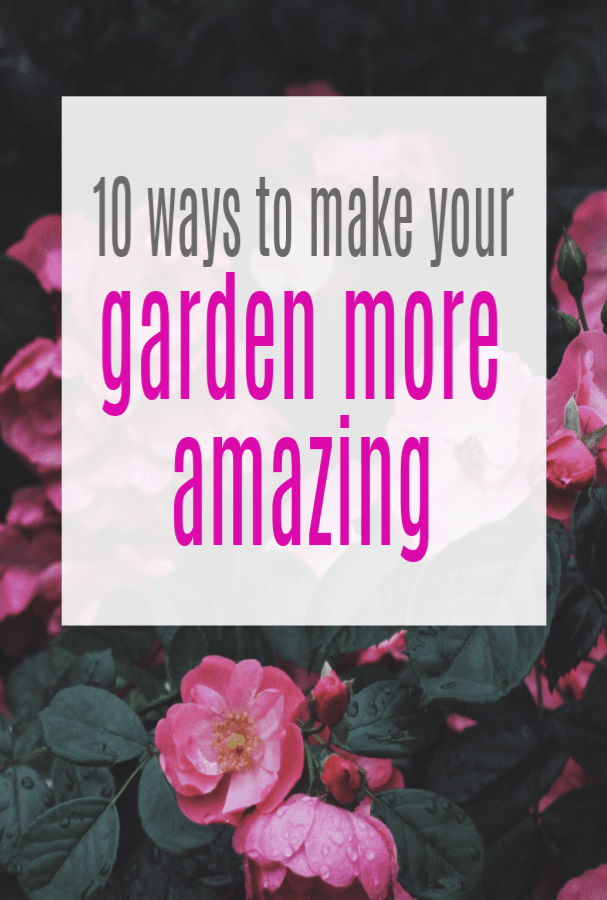 Ways to Make Better Use of Your Garden