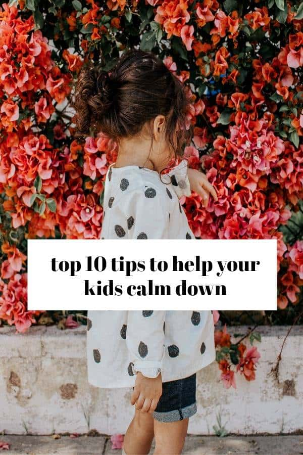 effective ways to help kids calm down