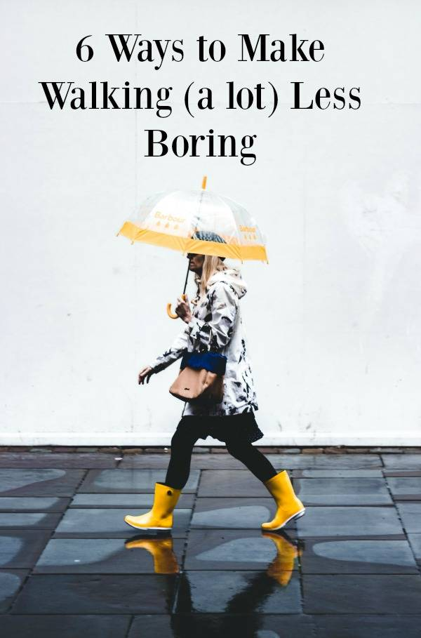 ways to Make Walking Less Boring