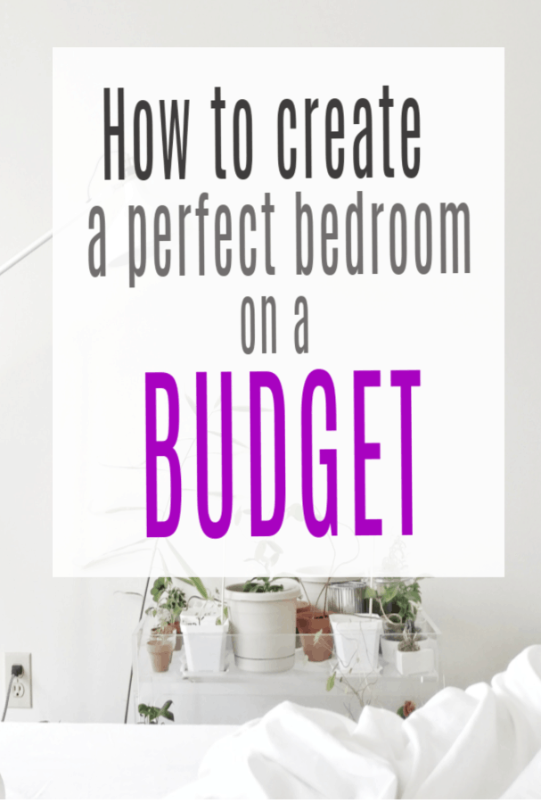 perfect bedroom on a budget