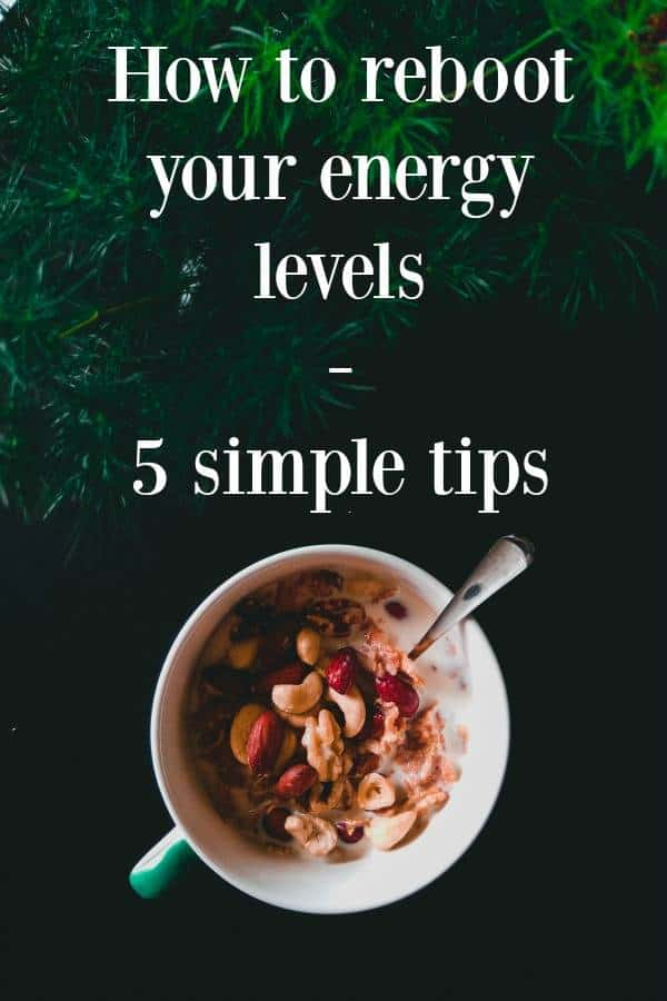 energy reboot, Need an Energy Reboot? Here Are 5 Things you Should Do
