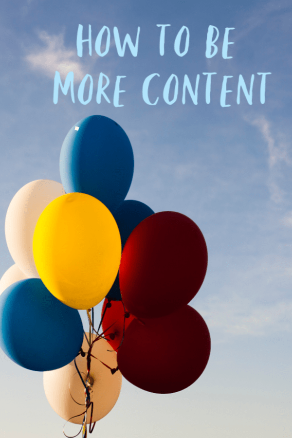 How to be more content