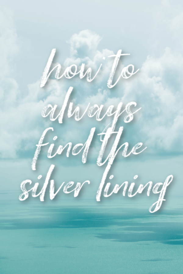 How to find the silver lining