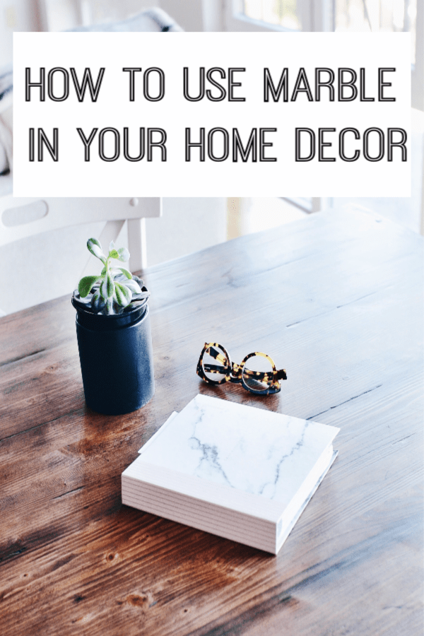 How to use Marble in home decor