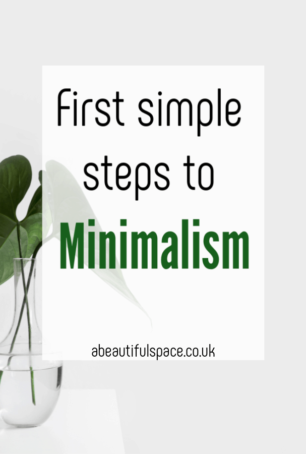 Minimalism for beginners, first steps to minimlaism in all aspects of your home decor and lifestyle  - the perfect starter guide for the aspiring minimalist