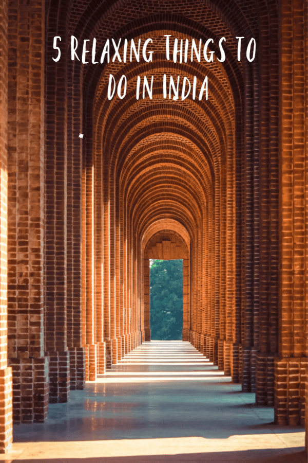 Relaxing Things to Do in India