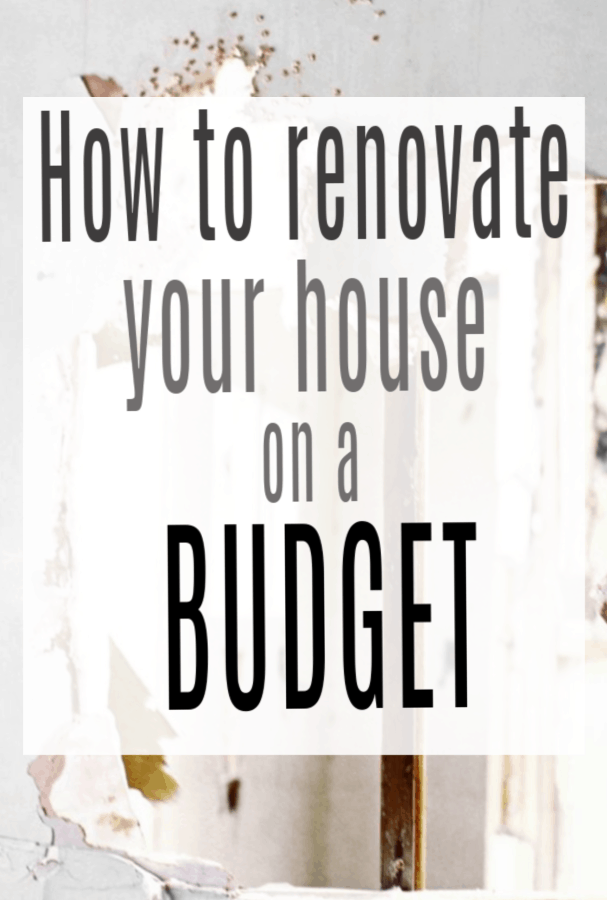 Renovating Your House on a Budget