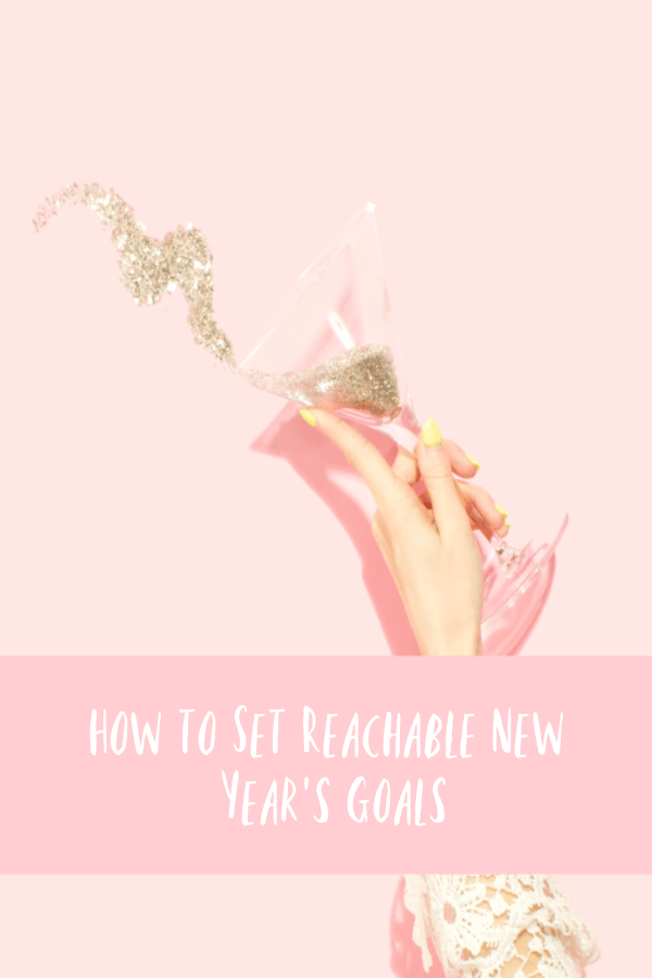 How to Set Reachable New Year's Goals
