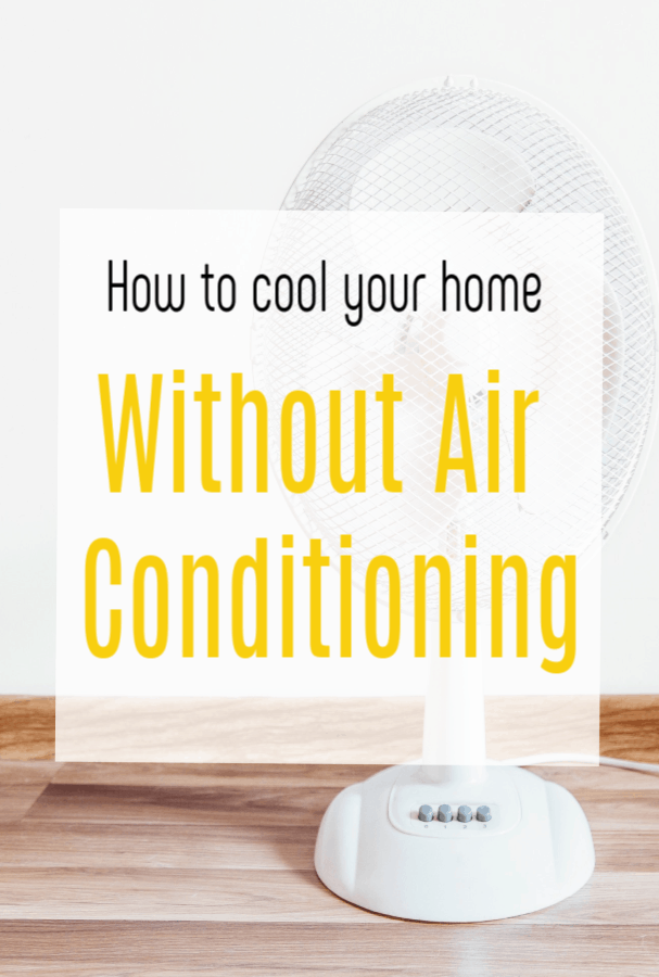 cool your home without air conditioning, top home hacks to help you keep your home cool on a budget #airocnditioning #coolhome #freshhome