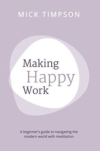 Making Happy Work