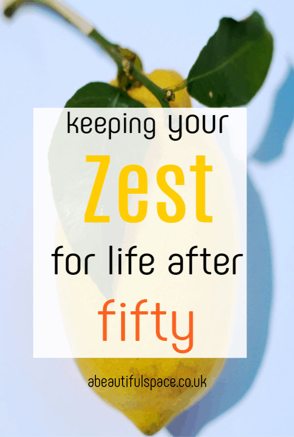 zest for life after 50