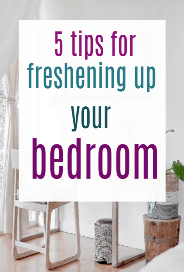 tips for freshening up your bedroom