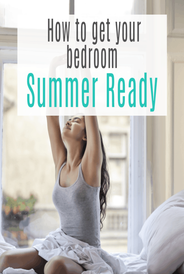 Transforming your bedroom for the summer