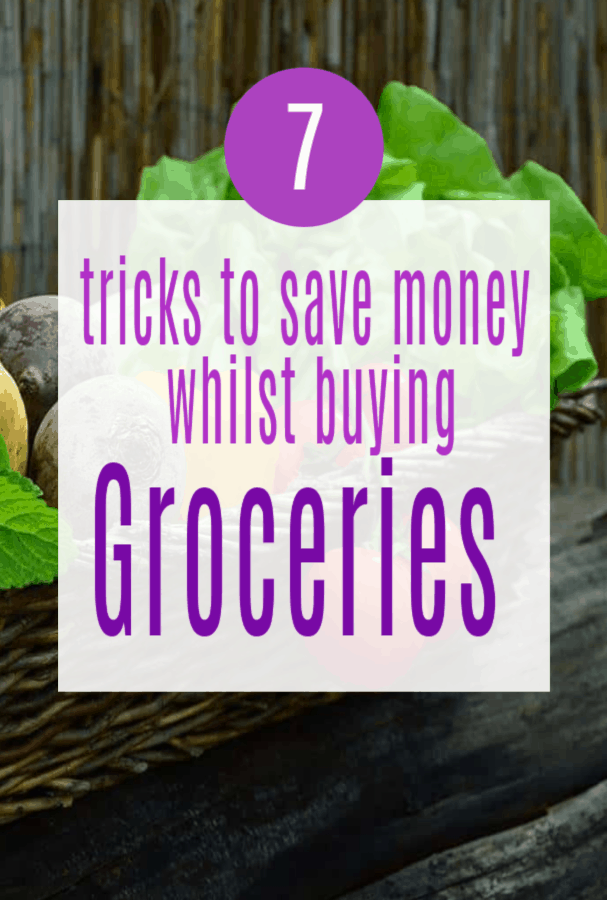 7 Tricks to Save Money While Buying Groceries