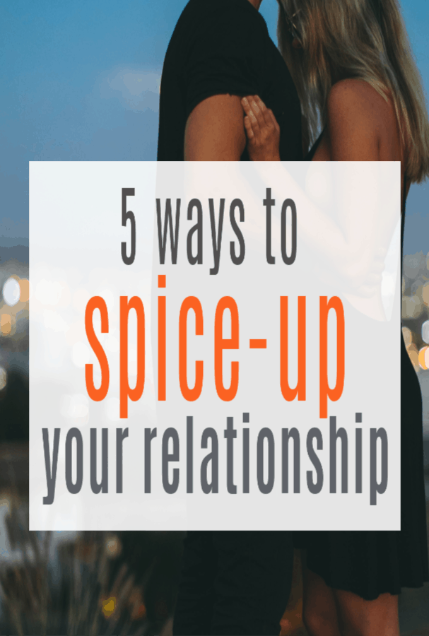 Ways to Spice Up Your Relationship