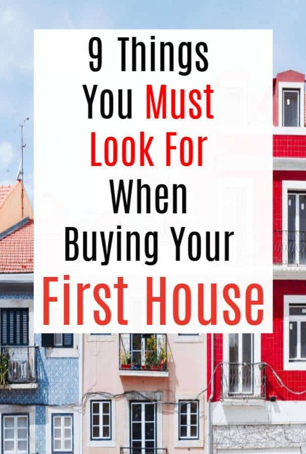 Things You Must Look For When Buying Your First House