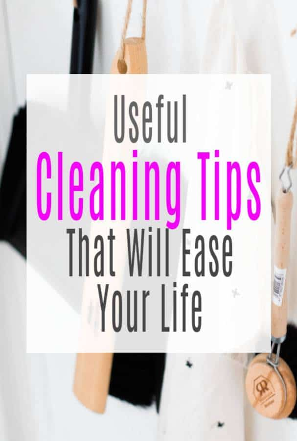 Useful Cleaning Tips That Will Ease Your Life