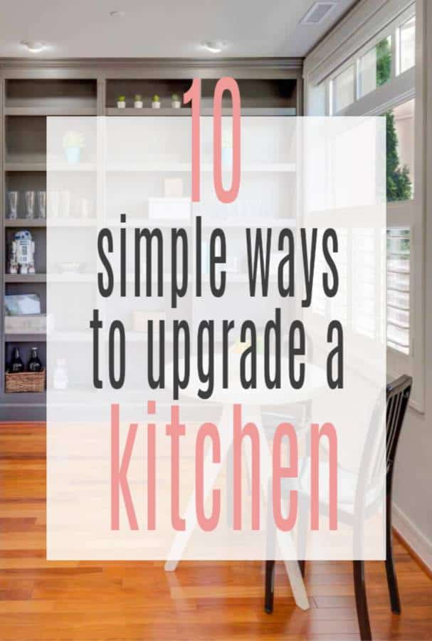 simple ways to upgrade a kitchen