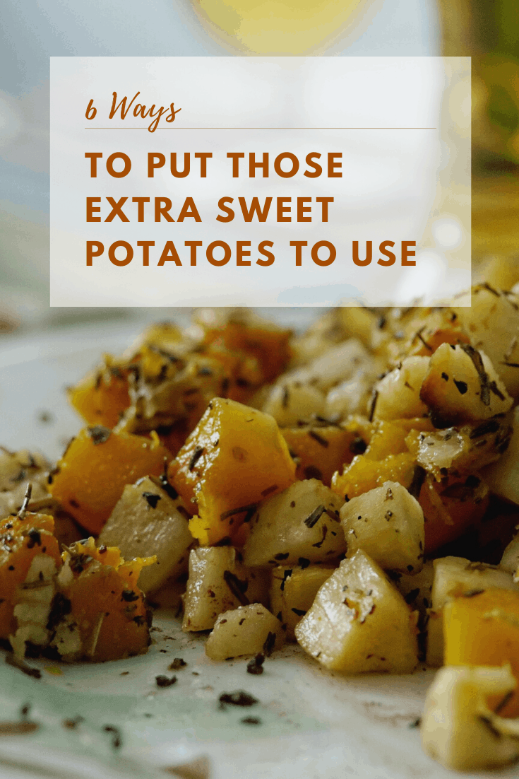Ways to use up sweet potatoes