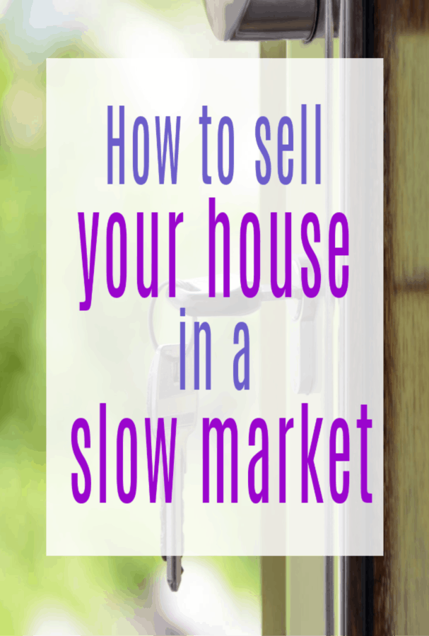 Sell My House FAST in a Slow Market