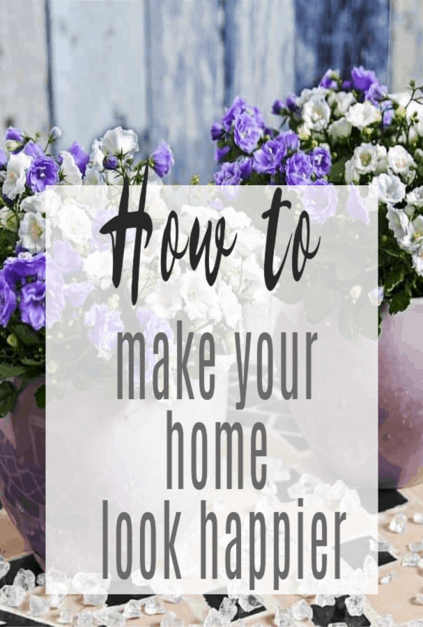 how to make your home look happier