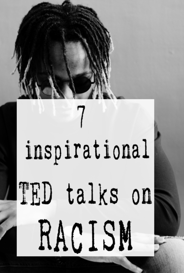 Inspirational TED Talks on Racism