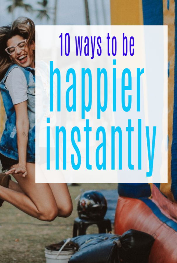 become happier instantly
