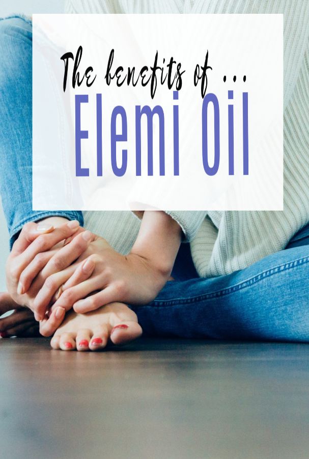 The Benefits of Elemi Oil