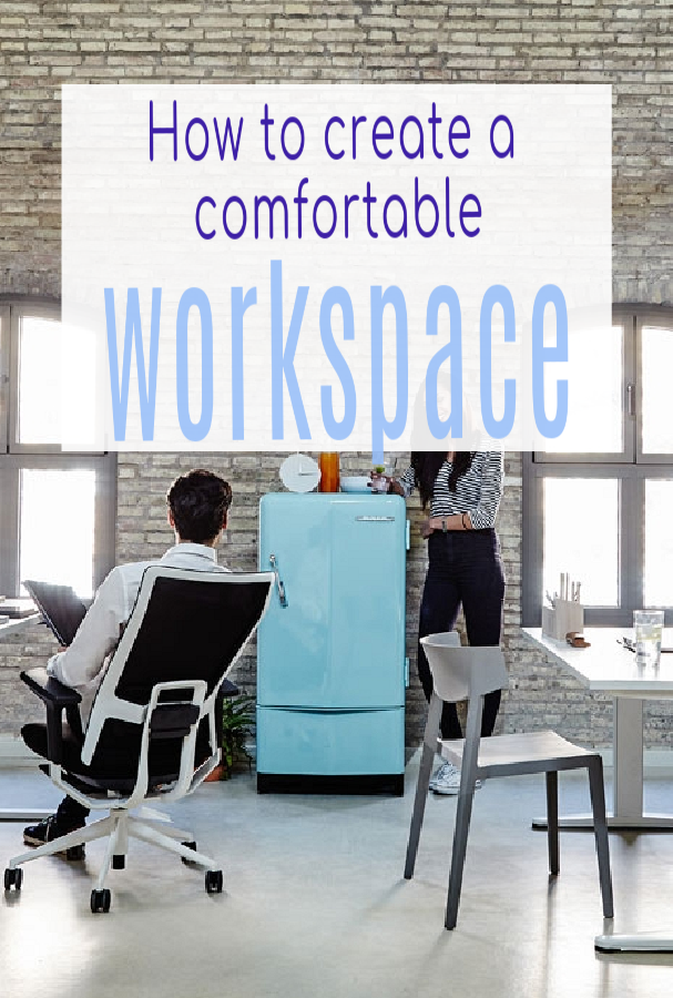 How to make a comfortable workspace