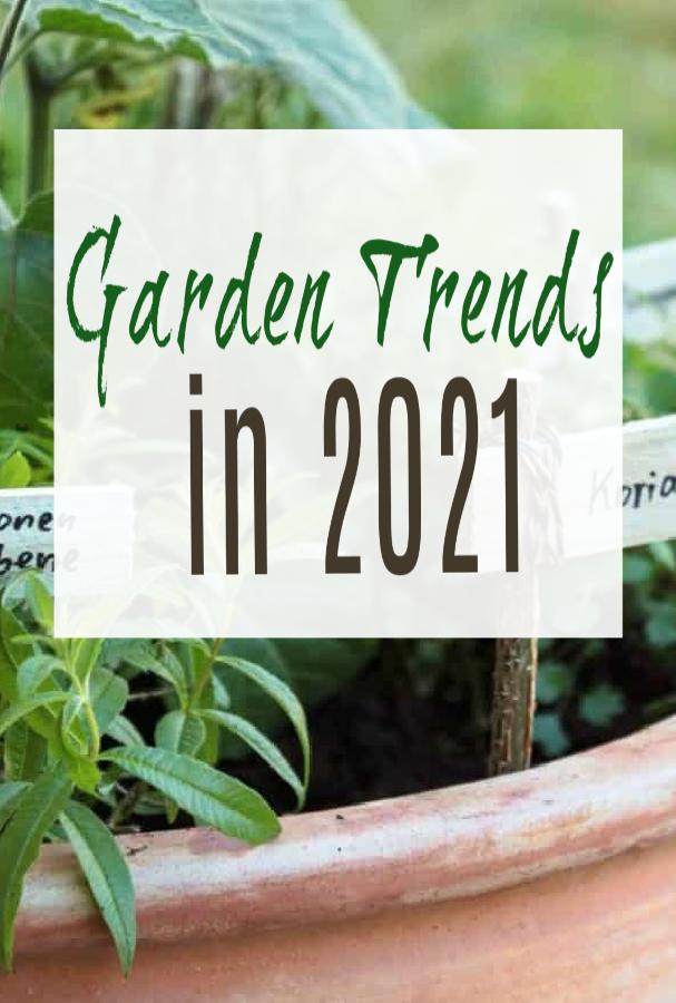 garden trends in 2021